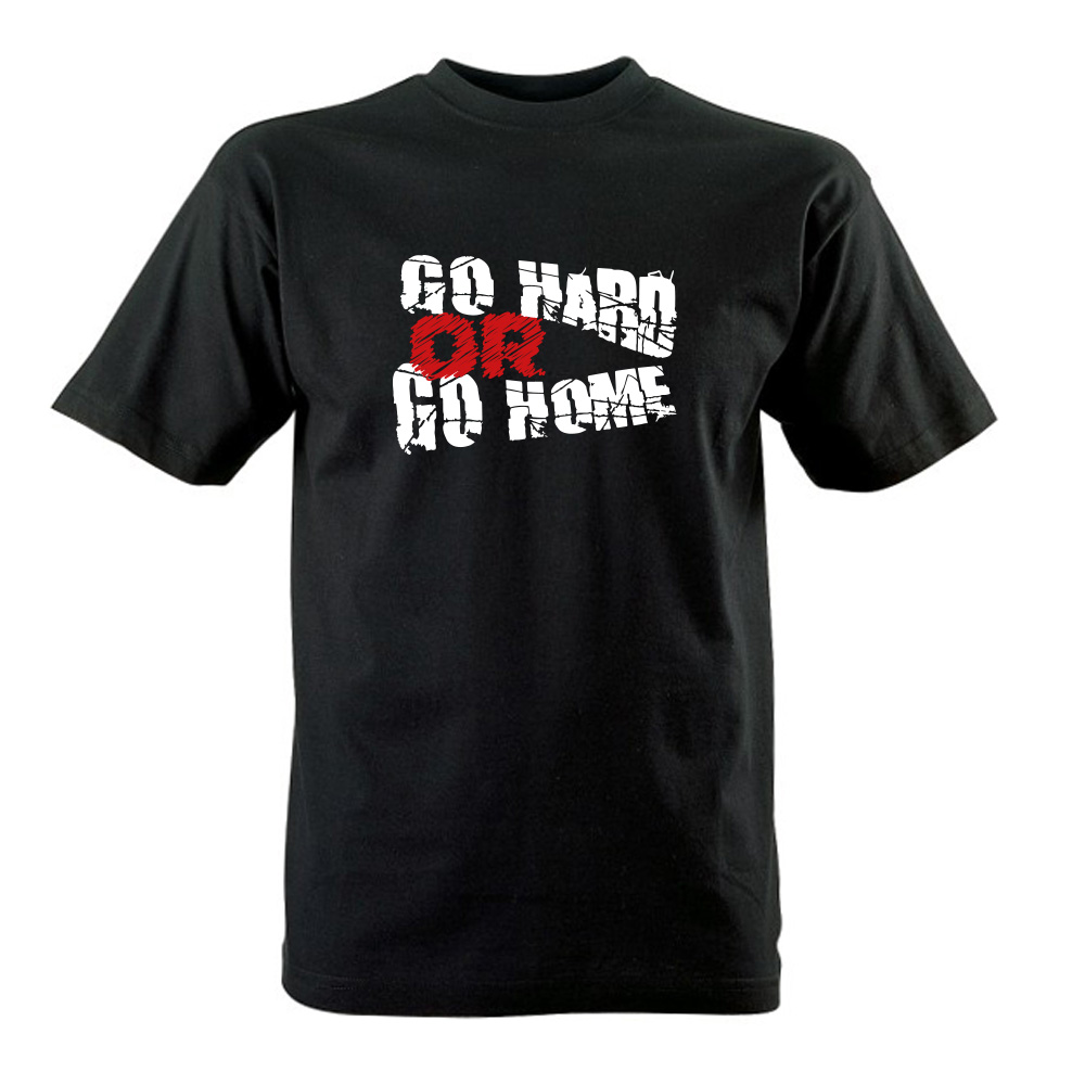 "Tričko ""Go hard or go home"" 1"